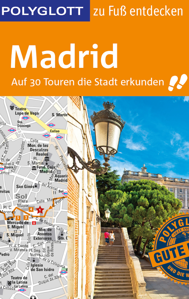1000_Madrid zu Fuß entdecken